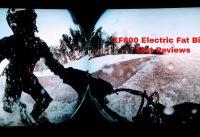 2019 Cyrusher XF800 1000Watt Fat Tire Electric Bike Snow/ Flat /Hilly Terrain Roads Test Reviews