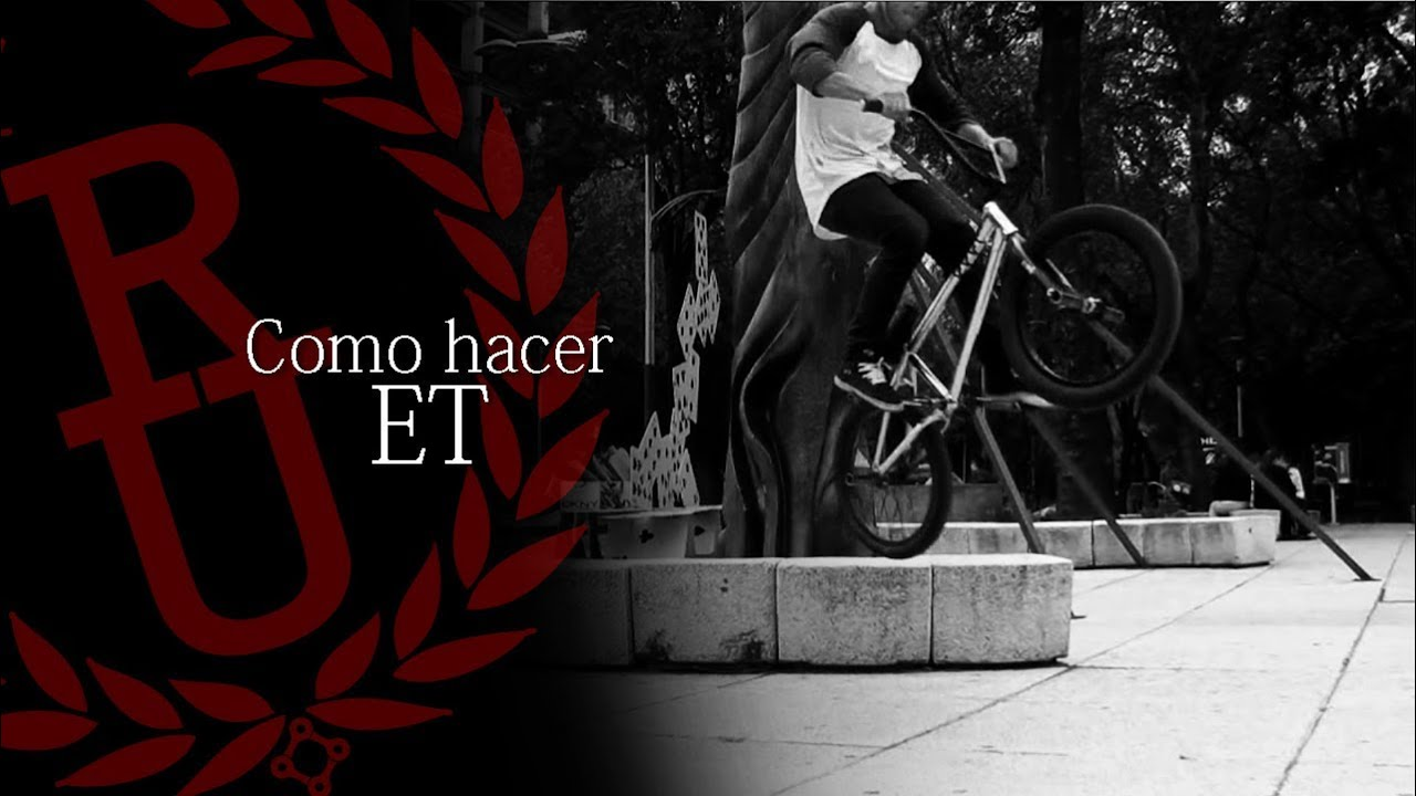 BMX - How to ET | Como hacer ET BMX