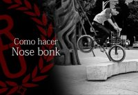 BMX - How to Nose bonk | Como hacer Nose bonk BMX
