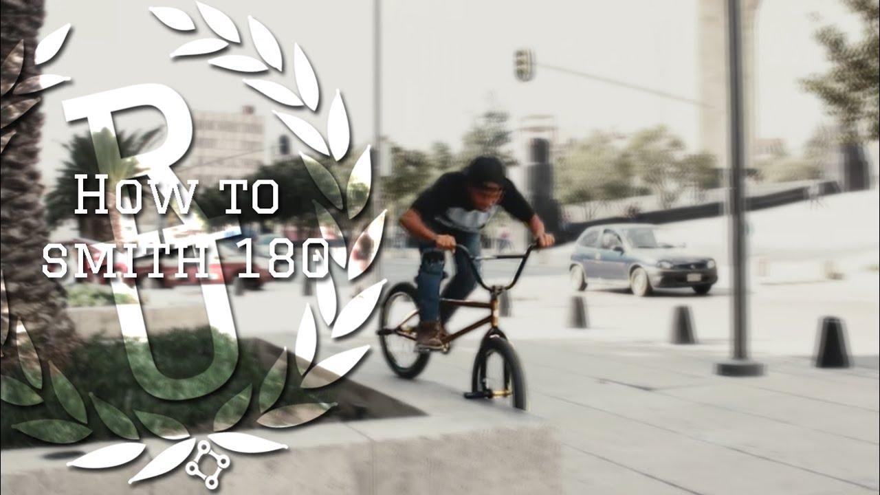 BMX | Hox to smith 180