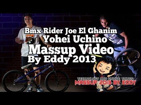 Bmx Rider Joe El Ghanim Yohei Uchino Massup Video 2013