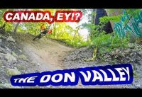 CANADA, EH? | Mountain Biking The Don Valley Trails | Toronto, ON, Canada