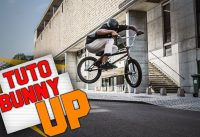 COMMENT FAIRE UN BUNNY UP EN BMX ? - TUTO EXPRESS DEBUTANT - HOW TO BUNNY UP ON BMX ?
