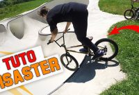 COMMENT FAIRE UN DISASTER EN BMX ? - TUTO EXPRESS DEBUTANT - HOW TO DISASTER ON BMX ?