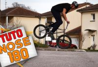 COMMENT FAIRE UN NOSE 180 EN BMX ? - TUTO EXPRESS DEBUTANT - HOW TO NOSE 180 ON BMX ?