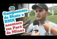 Campeonato de Skate e BMX acontece em Pará de Minas