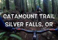 Catamount Trail Mountain Biking - Silver Falls, Oregon