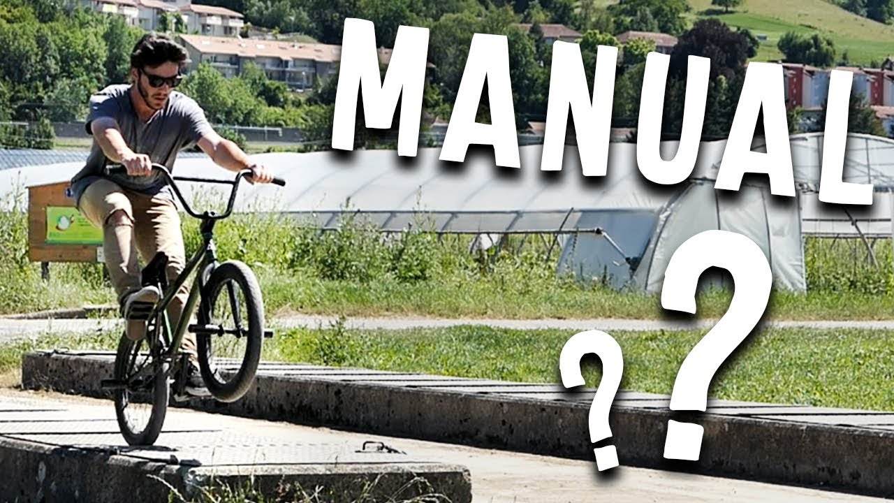 Comment faire un MANUAL EN BMX