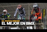 El BMX tiene un sello grancolombiano