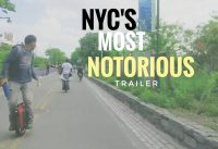 Episode 18 Trailer NYCs Most Notorious Riding EUC