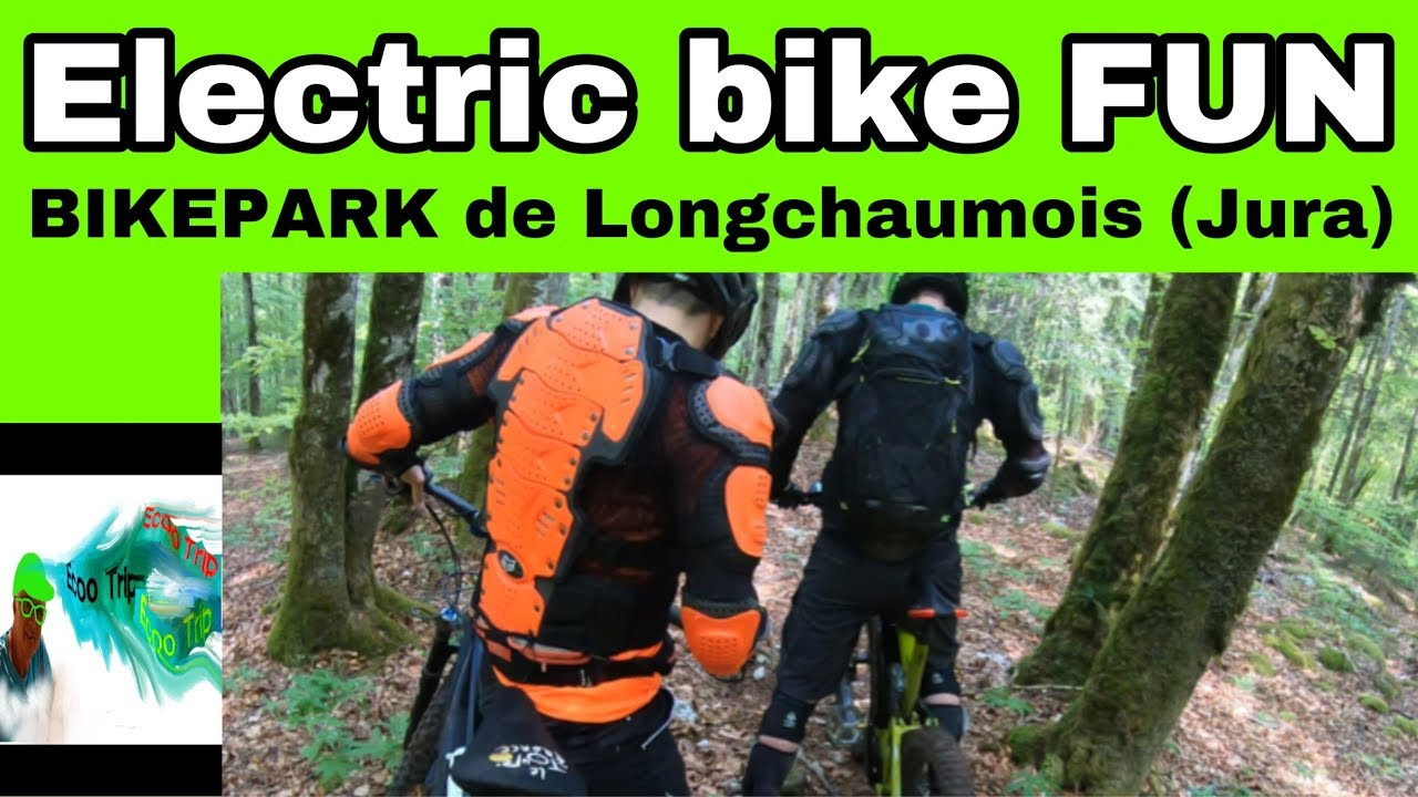 F4 . Electric Bike Fun :  Longchaumois Bikepark   GRATUIT