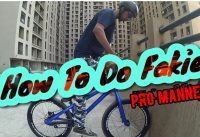 HOW TO FAKIE MTB / BMX | HINDI TUTORIAL