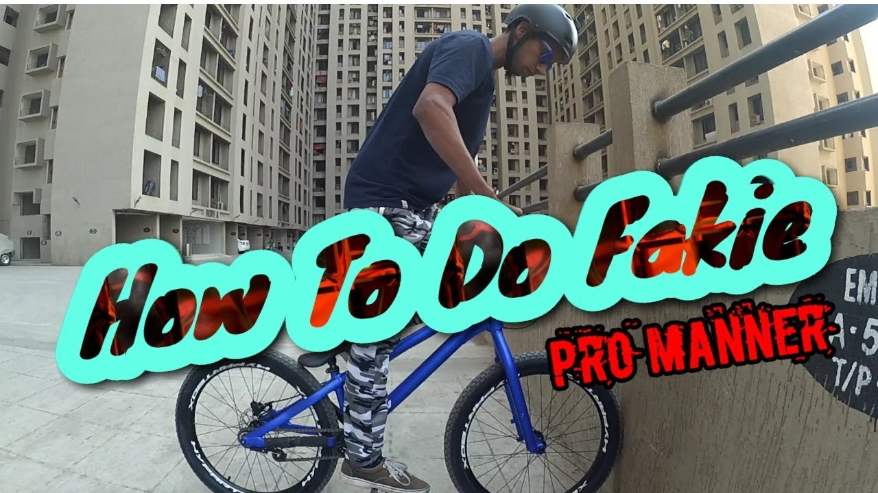 HOW TO FAKIE MTB / BMX   HINDI TUTORIAL