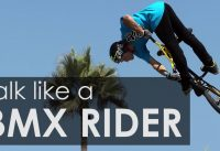 How To Talk Like A BMX Rider feat. Drew Bezanson