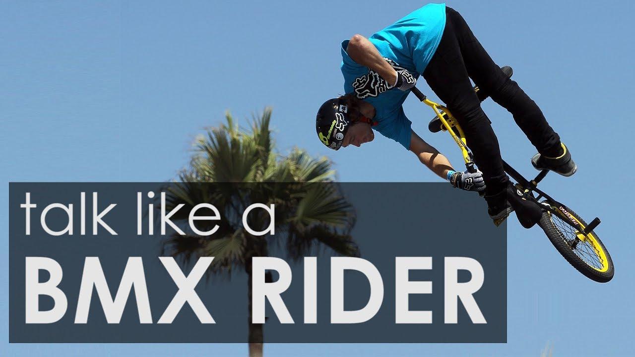 How To Talk Like A BMX Rider feat. Drew Bezanson