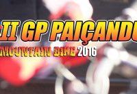 II GP Paiçandu de Mountain Bike :: Disposição