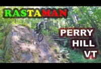 Rastaman | Mountain Biking Perry Hill Trails | Waterbury, VT