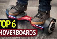 TOP 6: Best Hoverboards