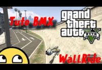 TUTO BMX / COMMENT FAIRE UN WALLRIDE !