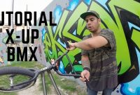 TUTORIAL BMX | X-UP