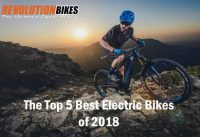 Top 5 2018 Electric Mountain Bikes Review from Revolution Bikes