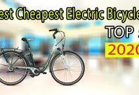 Top 5 Best Cheapest Electric Bicycles You Can Buy In 2020