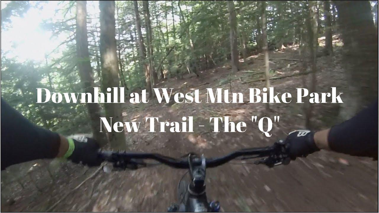 "West Mountain Bike Park   The ""Q"""