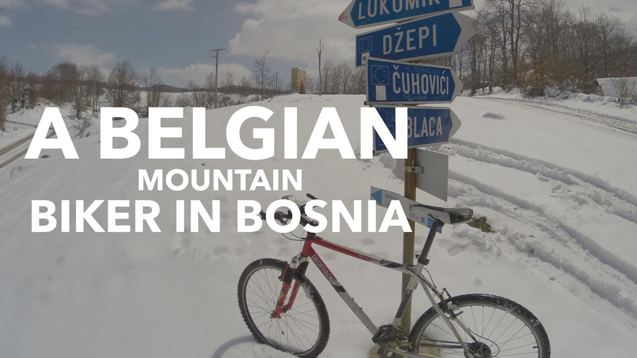 A Belgian Mountain Biker in Bosnia and Herzegovina