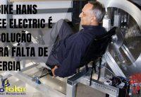 A bike Hans Free Electric é a solução para falta de energia