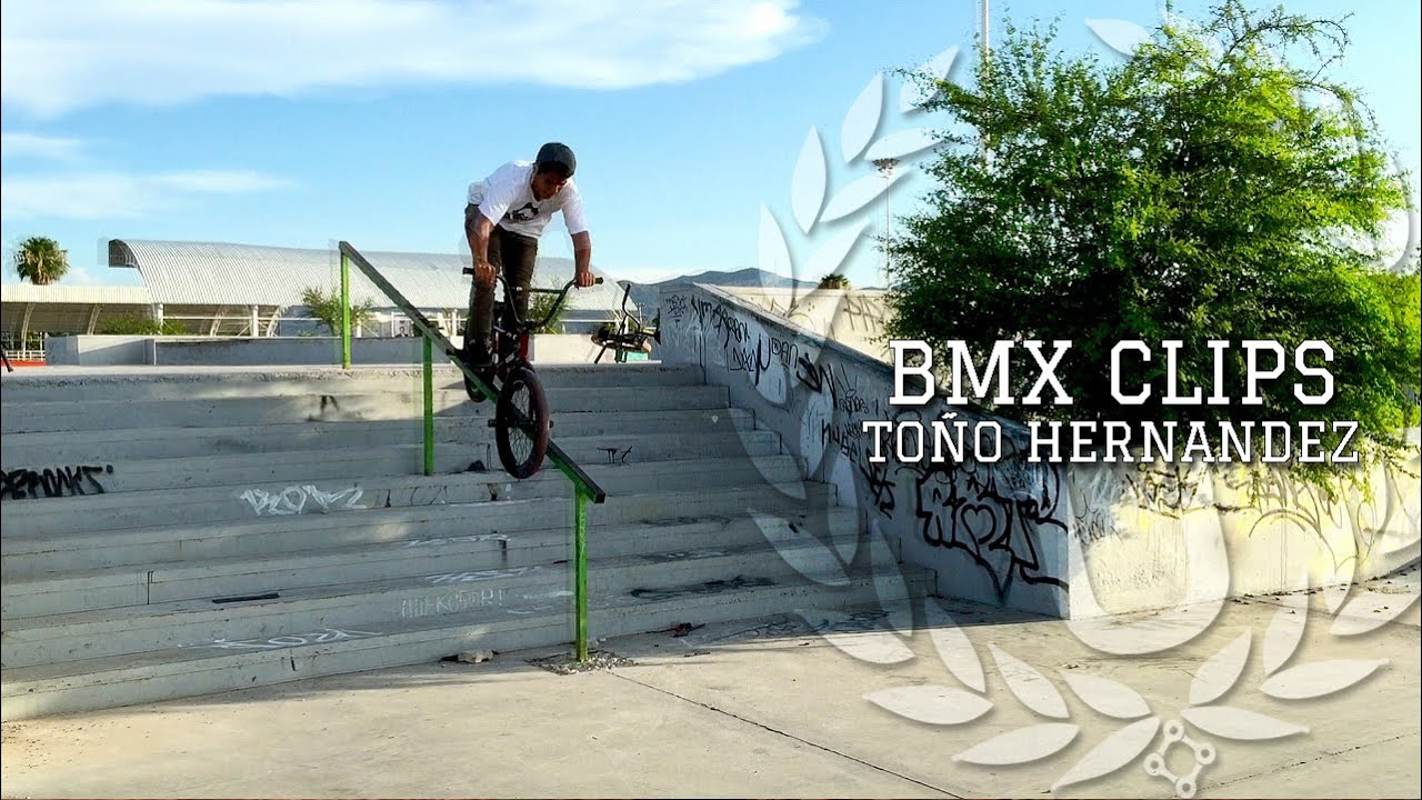BMX Clips Toño Hernandez