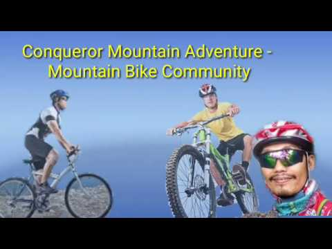 Conqueror Mountain Adventure - Mountain Bike Community