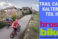 E-Bike Trail Camp Kaltern Teil II Mountainbike Tour Kalterer See Mendelpass