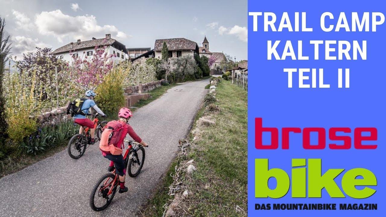 E-Bike Trail Camp Kaltern Teil II Mountainbike Tour Kalterer See Mendelpass