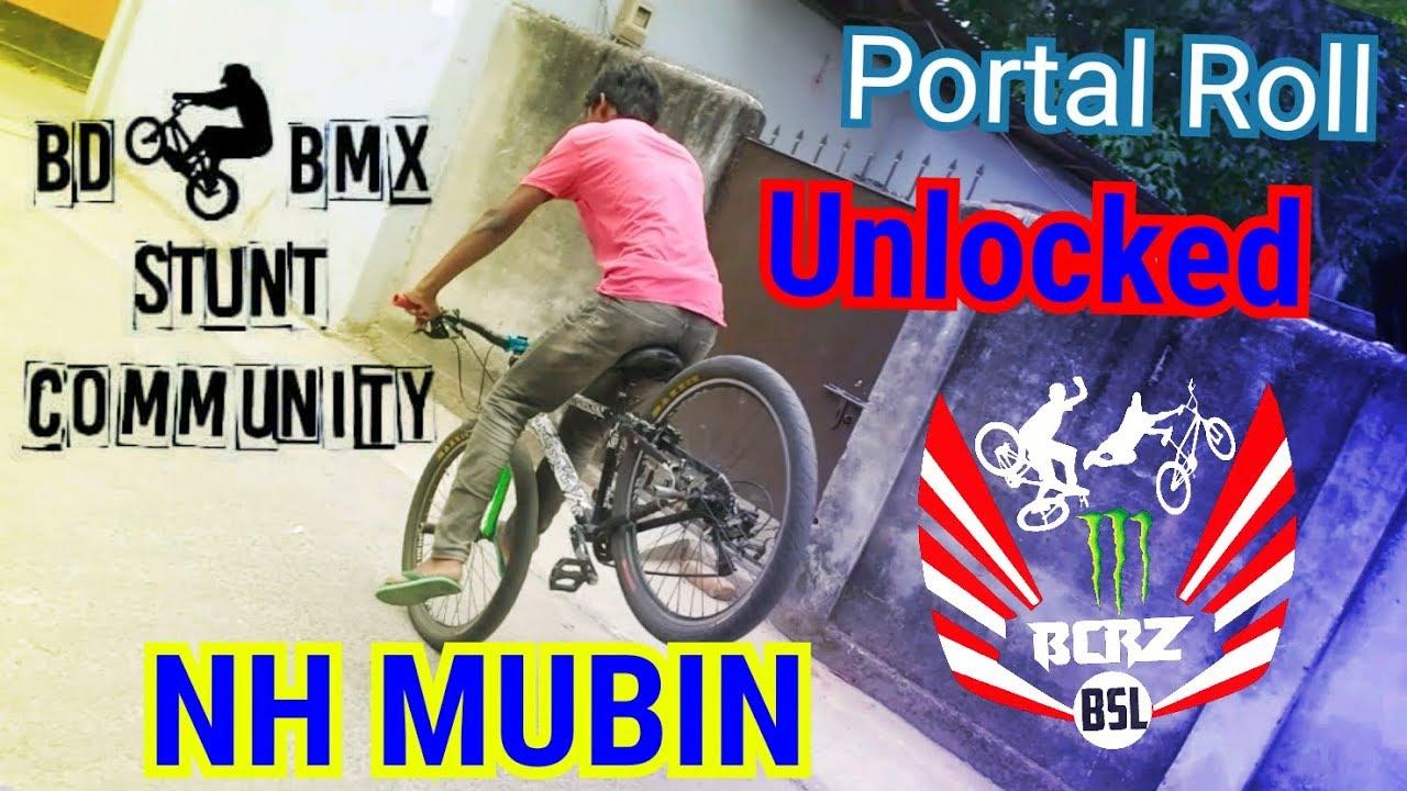 Portal - Roll||new skill|| NH MUBIN||Bmx stunt's