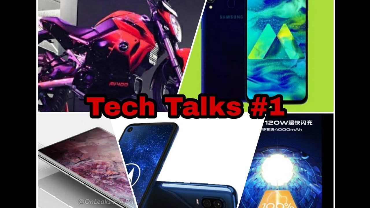 Tech Talks part #1|  galaxy m 40 |  superflash charger |  electric bike | samsung note 10 | motorola