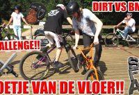 VOETJE VAN DE VLOER CHALLENGE | DIRT VS BMX