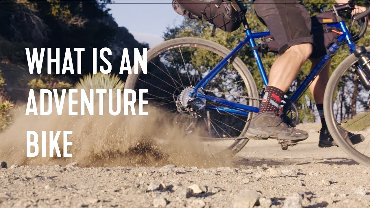 What is a​ Gravel Bike? Adventure Bike?