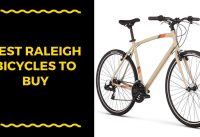 Best Raleigh Bicycles To Buy - Raleigh Bicycles Reviews