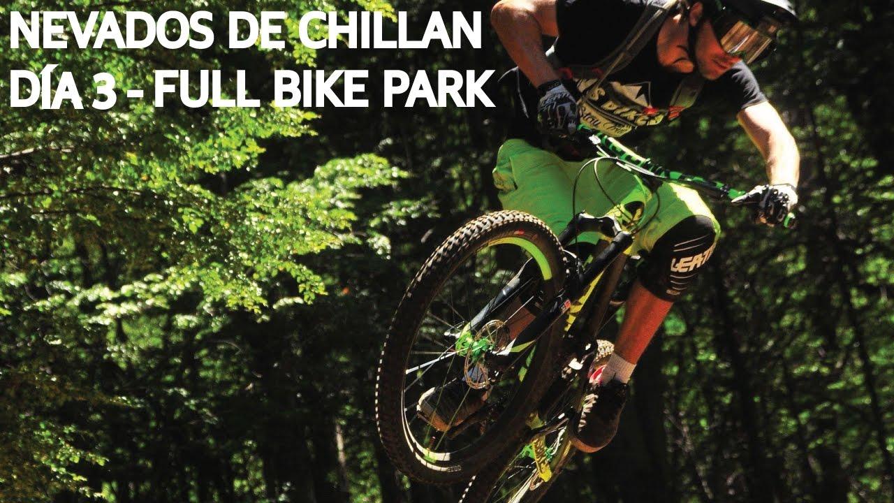 Chillan 3 - Primer día andando el Bike Park Nevados de Chillan!