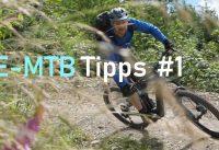 E-Bike Tipps #1: E-MTB Material- & Fahr-Tipps im Gelände