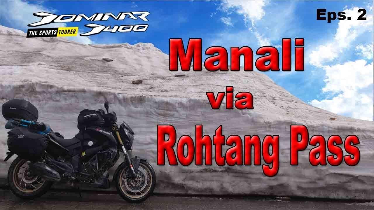 Leh Ladakh Bike Trip || Manali to keylong  - Day 2 IIRRDII