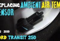 MTB Plan B - Replacing Ambient Air Temperature Sensor 2015 - 2019 Ford Transit