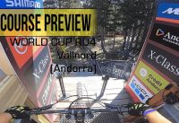 World Cup Vallnord RD 4 - DHI Course preview