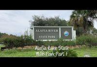 Alafia River State Mountain Bike Park Part 1