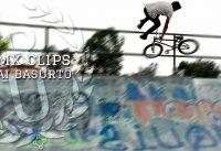 BMX Clips | BMX Isai Basurto