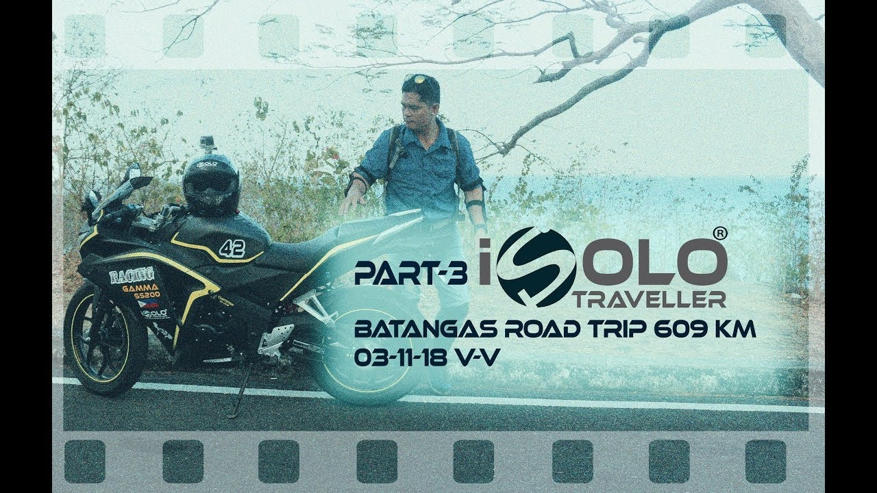 #Gamma #SS200: Part 3 #Batangas #Road #Trip 609 KM March 11 v v