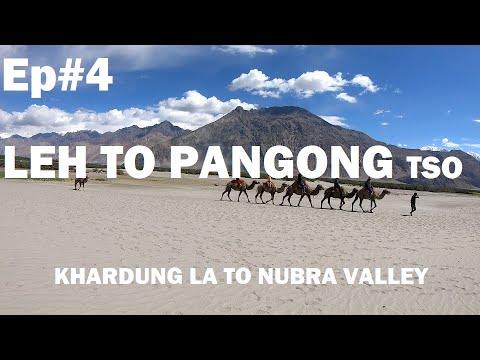 Leh to Pangong Lake | Khardungla Pass | Nubra Valley | Diskit | Leh Ladakh Road Trip 2019 ~Ep.04