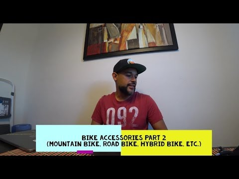 MTB Bike Accessories Part 2 ( Mountain Bike, Road Bike, Hybrid Bike, etc. )