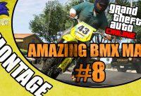 [Montage] Amazing BMX Man #8 | By EscoZoo