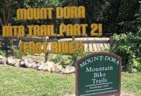 Mount Dora Mountain Bike Park Part 2 (Mount Dora, Florida) Fast Ride!